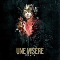 UNE MISÉRE - Sermon (2019)
