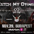 WATCH MY DYING & OMEGA DIATRIBE - Koncert az Akváriumban