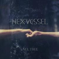 HEXVESSEL - All Tree (2019)