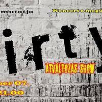 DIRTY - Koncert a Backstage Pubban   Vendég: Steroid & Ráduly Levente