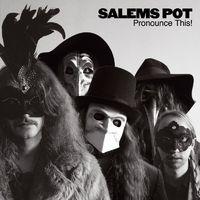 SALEM'S POT - Pronounce This! (2016)