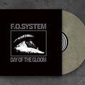 F.O.System - LP-megjelenés: Day Of The Gloom
