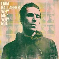 LIAM GALLAGHER - Why Me? Why Not? (2019)