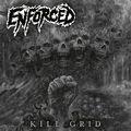 ENFORCED - Kill Grid (2021)