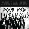 SCUMBAG MILLIONAIRE - Poor And Infamous (2020)