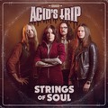 ACID'S TRIP - Strings Of Soul (2021)