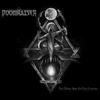 DOOMRAISER - The Dark Side Of Old Europa (2020)