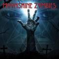 MOONSHINE ZOMBIES - Moonshine Zombies (2021)