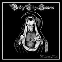 THE BRIDGE CITY SINNERS - Here's To The Devil (2019)