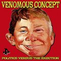VENOMOUS CONCEPT - Politics Versus The Erection (2020)