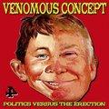 VENOMOUS CONCEPT - Politics Versus The Erection (2020)