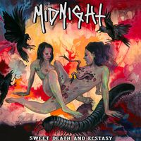 MIDNIGHT - Sweet Death And Ecstasy (2017)