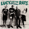 LUCY AND THE RATS - Got Lucky (2020)
