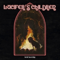 LUCIFER'S CHILDREN - Devil Worship (2020)