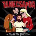 TANKCSAPDA - Klippremier: Plasztik József