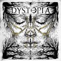 DYSTOPIA - Building Bridges (2018)
