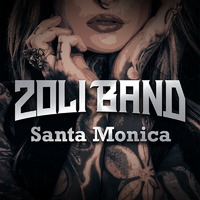 ZOLI BAND - Santa Monica (2019)