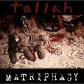 TALLAH - Matriphagy (2020)