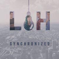 LIFEHACK - Synchronized (2018)