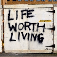 THE SPITFIRES - Life Worth Living (2020)