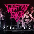 WHAT ON EARTH - Az UTOLSÓ koncert: feloszlik a csapat