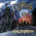 THE CROWN - Royal Destroyer (2021)