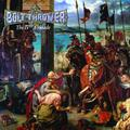 BOLT THROWER - The IVth Crusade (1992)