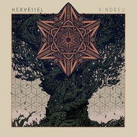 HEXVESSEL - Kindred (2020)