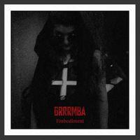 GRRRMBA - Embodiment (2018)