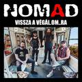 NOMAD - Dupla koncertlemez a baleset után