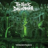THE BLACK DAHLIA MURDER - Verminous (2020)