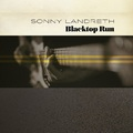 SONNY LANDRETH - Blacktop Run (2020)