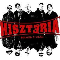 HISZTÉRIA - Megjelent az új lemez