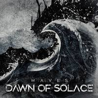 DAWN OF SOLACE  - Waves (2020)