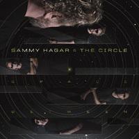 SAMMY HAGAR & THE CIRCLE - Space Between (2019)
