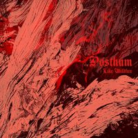 POSTHUM - Like Wildfire (2019)