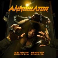 ANNIHILATOR - Ballistic, Sadistic (2020)