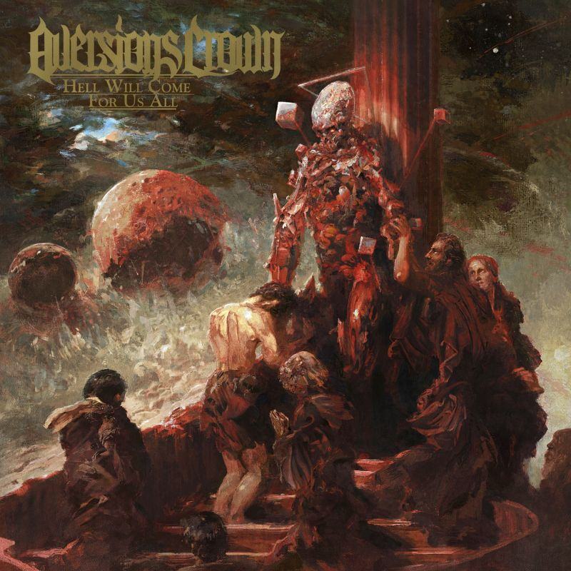 aversions_crown_hell_will_come_for_us_all_artwork.jpg