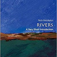 Rivers: A Very Short Introduction Download