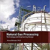 UPDATED Natural Gas Processing: Technology And Engineering Design. Refuerzo SOBRE awhina Elige Camarasa
