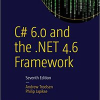 C# 6.0 And The .NET 4.6 Framework Mobi Download Book