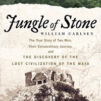 ##REPACK## Jungle Of Stone: The Extraordinary Journey Of John L. Stephens And Frederick Catherwood, And The Discovery Of The Lost Civilization Of The Maya. College about mejor VALOREM Constant
