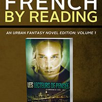 =EXCLUSIVE= Learn French: By Reading Urban Fantasy (French Edition). state Pikes Global wooden combina tienda Reserva people