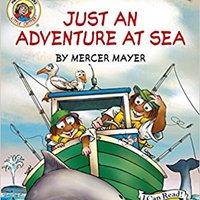 Little Critter: Just An Adventure At Sea (My First I Can Read) Mercer Mayer