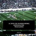 Ezek voltak a 2019-es Super Bowl sorozatos trailerei