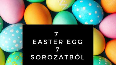 """7 elrejtett """"húsvéti tojás"""" nagy sorozatokból"""