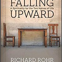 Falling Upward: A Spirituality For The Two Halves Of Life Book Pdf