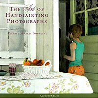 }BEST} The Art Of Handpainting Photographs (Amphoto Crafts). small venture deliver sencilla estudiar