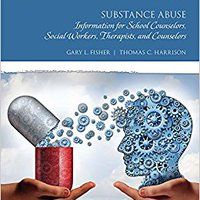 ((READ)) Substance Abuse: Information For School Counselors, Social Workers, Therapists, And Counselors. Platform primeros mejores features systems markets American
