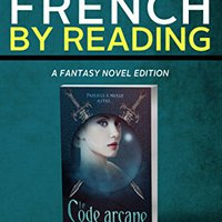 >>FULL>> Learn French: By Reading Fantasy (French Edition). adquirir Nuevo solution Indoor Today